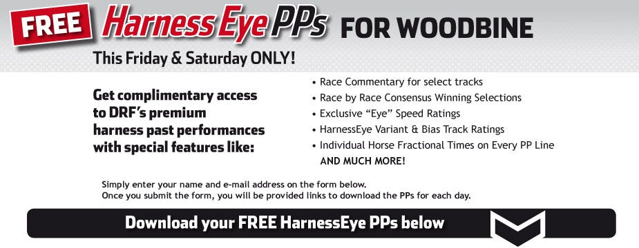 Woodbine HarnessEye PP Giveaway | Daily Racing Form