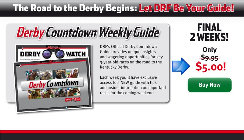 Drf Derby Countdown Weekly Guide Daily Racing Form